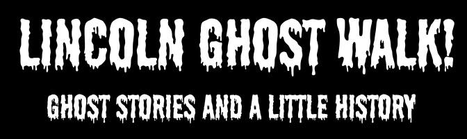 Lincoln ghost walk